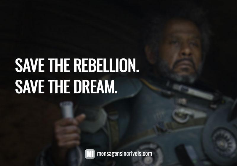 https://www.mensagensincriveis.com/wp-content/uploads/2019/08/save-the-rebellion.jpg