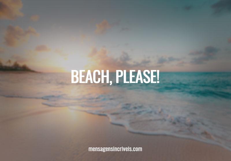 58 Frases De Praia Para Ouvir As Ondas E Sentir A Maresia