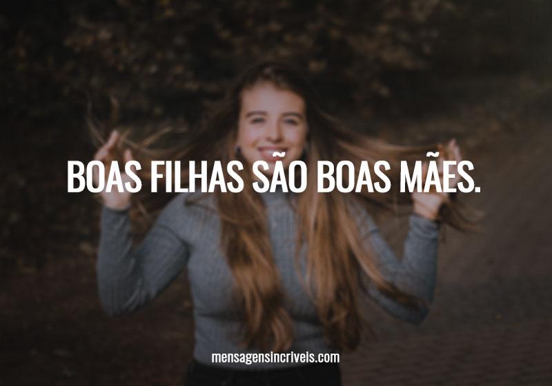 https://www.mensagensincriveis.com/wp-content/uploads/2019/11/boas-filhas.jpg