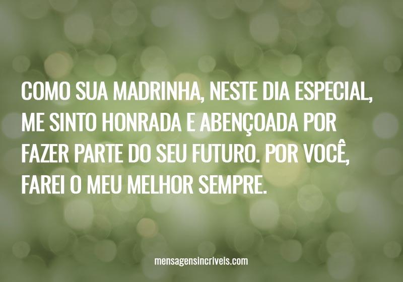 https://www.mensagensincriveis.com/wp-content/uploads/2019/11/como-sua-madrinha-farei-o-meu-melhor-sempre.jpg
