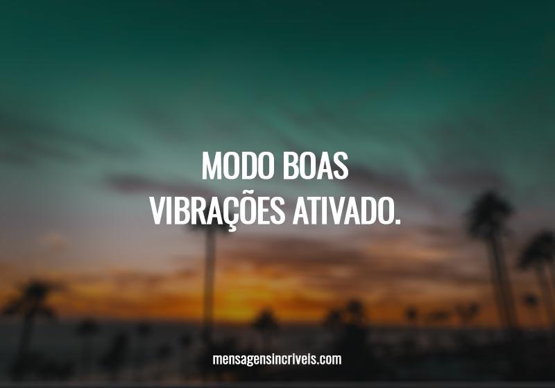 https://www.mensagensincriveis.com/wp-content/uploads/2019/11/modo-boas-vibracoes.jpg