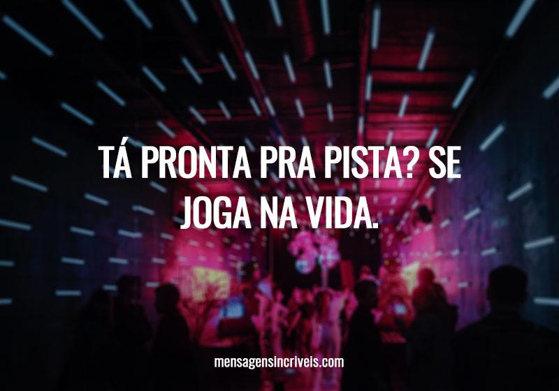 https://www.mensagensincriveis.com/wp-content/uploads/2019/11/ta-pronta-pra-pista.jpg