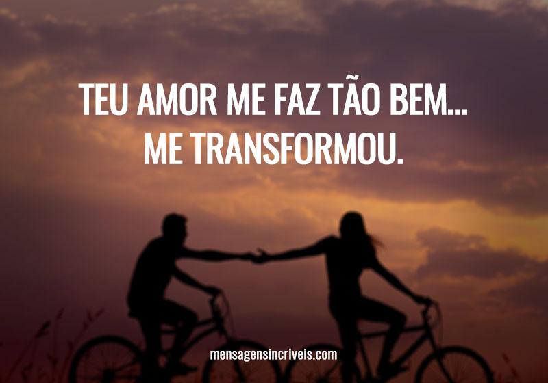 https://www.mensagensincriveis.com/wp-content/uploads/2019/11/teu-amor-meu-faz-tao-bem.jpg
