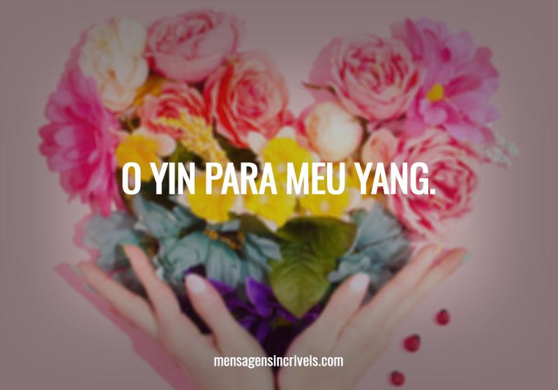 https://www.mensagensincriveis.com/wp-content/uploads/2019/11/yin-para-meu-yang.jpg