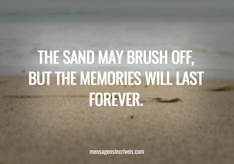 The sand may brush off, but the memories will last forever.