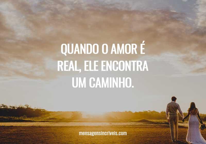 Quando o amor é real, ele encontra um caminho.
